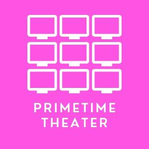PRIMETIME THEATER FESTIVAL To Present All-New Sitcom-Inspired Play Series By Emerging Artists