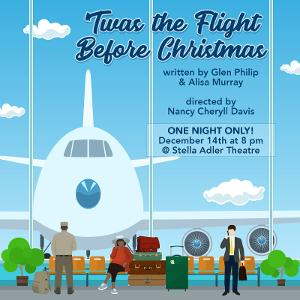 Towne Street Theatre Presents 'TWAS THE FLIGHT BEFORE CHRISTMAS