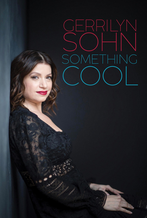 Gerrilyn Sohn Returns To Don't Tell Mama With SOMETHING COOL