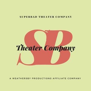 SuperBad Theater Company Announces 2021-2022 Season