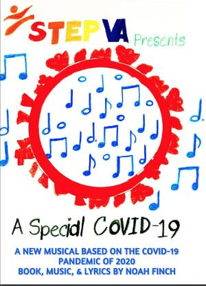 A SPECIAL COVID-19 MUSICAL Comes to Step VA