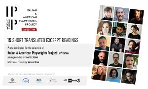 Italian & American Playwrights Project Announces Video Podcasts Of New Plays Under Consideration