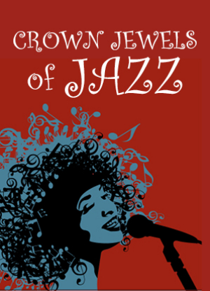 Sparkling Cabaret Celebrates Theater's 60th Season With CROWN JEWELS OF JAZZ