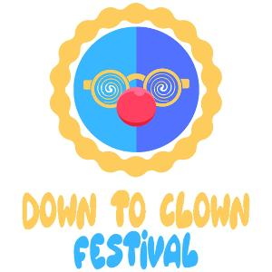 Submissions For The Down To Clown Festival Are Open