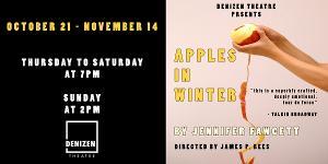 DENIZEN Theatre Announces In-Person Production of APPLES IN WINTER