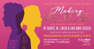 Slippery Rock University's Theatre Department Presents World Premiere of MAKING MELROSE