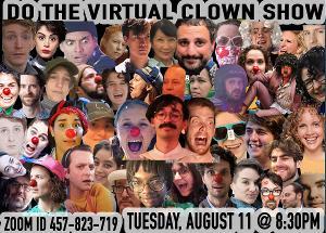 Clown Gym Presents Do The Virtual Clown Show's Final Summer Event!