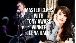 The Young People's Teen Musical Theatre Company Presents Masterclass With Lena Hall