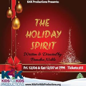 Kids For Kids Productions Presents THE HOLIDAY SPIRIT To Challenge The Norms Of Your Typical Holiday Cabaret