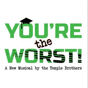 PMT Conservatory to Premiere Original Musical Comedy YOU'RE THE WORST! This Month