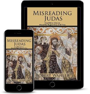 Robert Wahler Releases Book 'Misreading Judas'