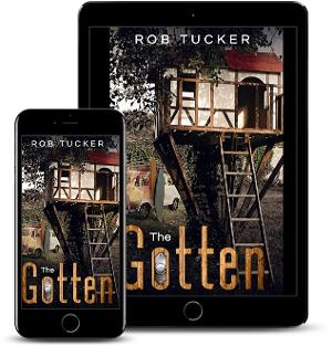 Rob Tucker Releases New Literary Young Adult Novel THE GOTTEN