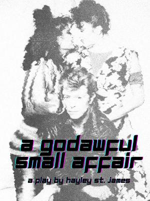 Party Claw Productions To Present Reading Of Hayley St. James' A GODAWFUL SMALL AFFAIR