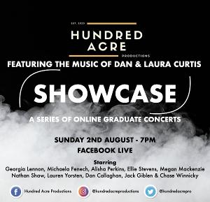 Hundred Acre Productions With Dan & Laura Curtis Support Graduating Students in SHOWCASE