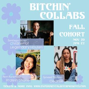 Experimental Bitch Presents Public Share Night For Bitchin' Collabs Fall Residency