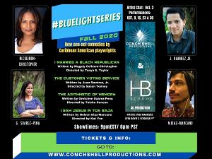 Conch Shell Productions and HB Studio Announce #BlueLightSeries Fall 2020 Finalist Plays