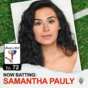 SIX Star Samantha Pauly Stops By BREAK A BAT Podcast