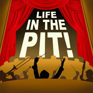New Podcast LIFE IN THE PIT Puts Musicians in the Spotlight