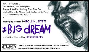 Rollin Jewett's THE BIG DREAM to be Presented at The Downtown Urban Arts Festival
