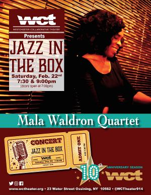WCT Presents Mala Waldron In The JAZZ IN THE BOD Series