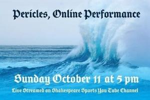 Shakespeare Sports Theatre Company Presents PERICLES, PRINCE OF TYRE