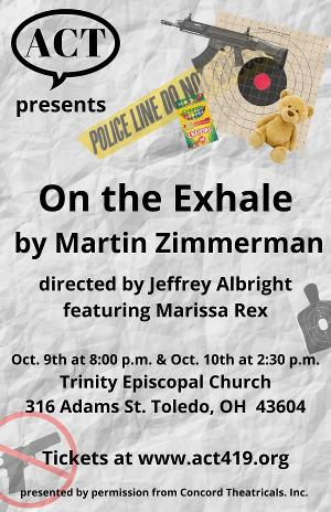 ON THE EXHALE By Martin Zimmerman Will Be Performed by Actors Collaborative Toledo