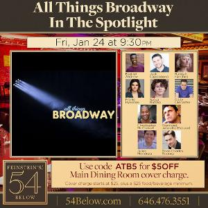 All Things Broadway: In The Spotlight Comes to Feinstein's/54 Below