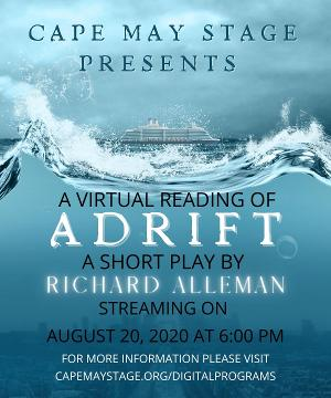 Cape May Stage Presents A Virtual Reading Of ADRIFT