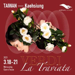 The National Kaohsiung Center For The Arts To Stage Verdi's LA TRAVIATA