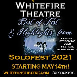 Whitefire Theatre Presents BEST OF FEST 2021