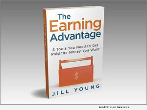 Jill Young Releases New Book THE EARNING ADVANTAGE