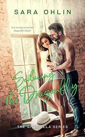Sara Ohlin Releases New Contemporary Romance - SEDUCING THE DRAGONFLY