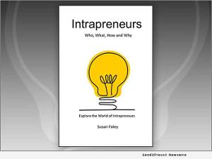New Book Explores Unique World Of Intrapreneurs And Their Role In Business Growth