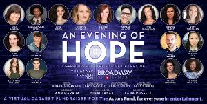 Ann Harada, George Salazar, Gabi Campo and More to Take Part in AN EVENING OF HOPE Virtual Cabaret Fundraiser
