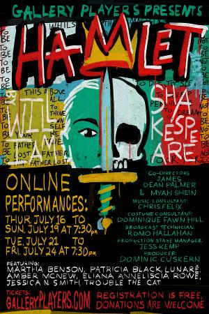 Gallery Players Presents Shakespeare's HAMLET (at Home)