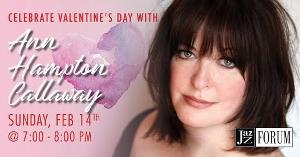 Celebrate Valentine's Day With Ann Hampton Callaway - LET'S FALL IN LOVE
