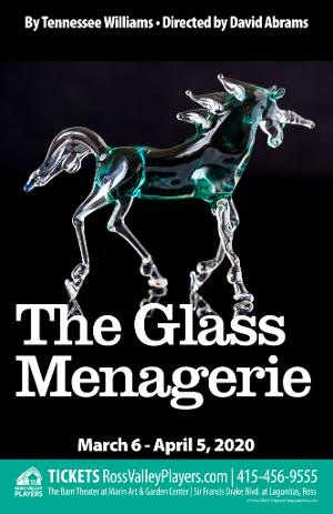 Ross Valley Players Will Continue its 90th Season with THE GLASS MENAGERIE