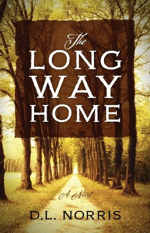 D. L. Norris Releases Biographical Novel THE LONG WAY HOME