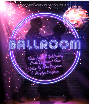 CVRep To Premier  Re-imagined Revival Of BALLROOM