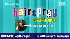 South African Cast of HAIRSPRAY Will Reunite in Livestream