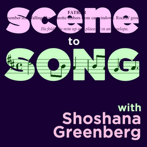 SCENE TO SONG, A Musical Theater Podcast Returns With Second Season