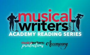 Musicalwriters and Accompany Musicals to Produce New Musical Reading Series