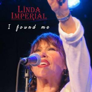 Blues Rocker Linda Imperial Releases New Single 'I Found Me'