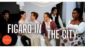 Opera Fuoco Releases Mini-Series FIGARO IN THE CITY On Marquee TV