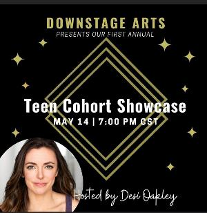 First Annual Teen Cohort Showcase to be Presented by Downstage Arts