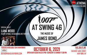 THE MUSIC OF JAMES BOND Announced at Swing 46