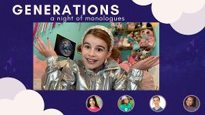 Young Actors Act Through Four Generations in Online Night Of Monologues