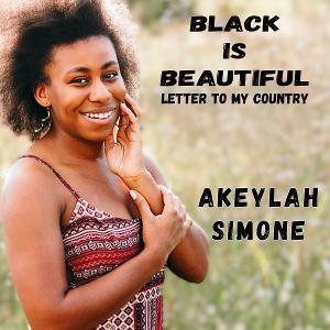 Akeylah Simone Celebrates Black History Month With New Single 'Black Is Beautiful'
