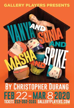 VANYA AND SONIA AND MASHA AND SPIKE  Opens in February At Gallery Players