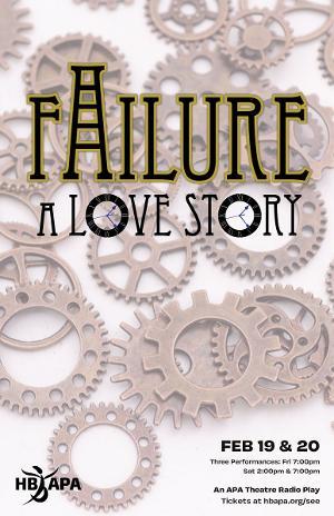 The Huntington Beach Academy Presents FAILURE: A LOVE STORY Radio Play